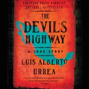 The Devil's Highway by  Luís Alberto Urrea audiobook