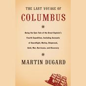 The Last Voyage of Columbus by  Martin Dugard audiobook