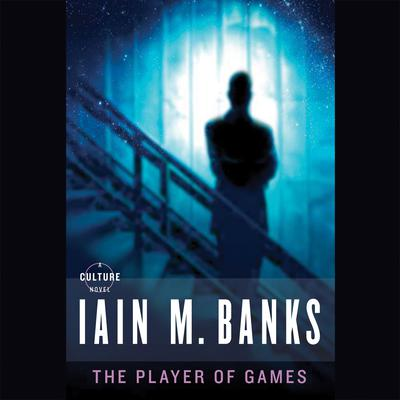 The Player of Games by Iain M. Banks audiobook