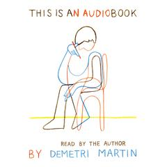 This Is an AudioBook by Demetri Martin audiobook