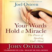 Your Words Hold a Miracle by  John Osteen audiobook
