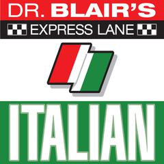 Dr. Blair's Express Lane: Italian