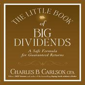 The Little Book of Big Dividends by  Charles B. Carlson audiobook