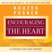 Encouraging the Heart by  James M. Kouzes audiobook
