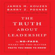 The Truth About Leadership by  James M. Kouzes audiobook
