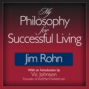 My Philosophy for Successful Living by  Jim Rohn audiobook