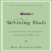 Writing Tools by  Roy Peter Clark audiobook