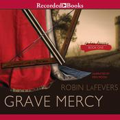 Grave Mercy by  Robin LaFevers audiobook