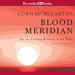 Blood Meridian by Cormac McCarthy audiobook