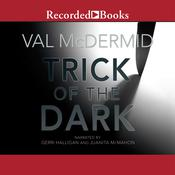 Trick of the Dark by  Val McDermid audiobook
