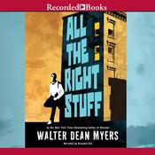 All the Right Stuff by  Walter Dean Myers audiobook