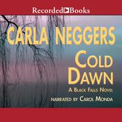 Cold Dawn by  Carla Neggers audiobook