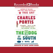 Dog of the South by  Charles Portis audiobook