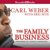 The Family Business by  Carl Weber audiobook