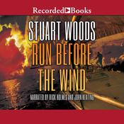 Run Before the Wind by  Stuart Woods audiobook