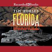 Florida Roadkill by  Tim Dorsey audiobook