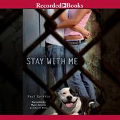 Stay With Me by  Paul Griffin audiobook