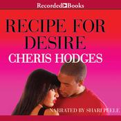 Recipe for Desire by  Cheris Hodges audiobook