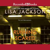 Running Scared by  Lisa Jackson audiobook