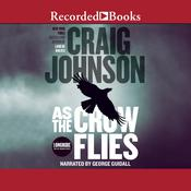 As the Crow Flies by  Craig Johnson audiobook