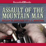 Assault of the Mountain Man by  J. A. Johnstone audiobook