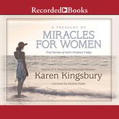 A Treasury of Miracles for Women by  Karen Kingsbury audiobook