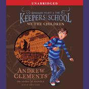 We the Children by  Andrew Clements audiobook