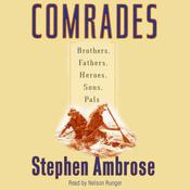 Comrades by  Stephen E. Ambrose audiobook