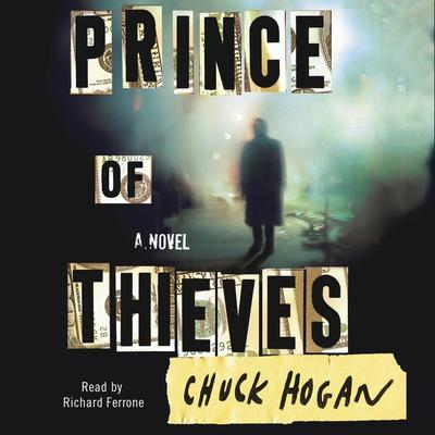 Prince of Thieves by Chuck Hogan audiobook