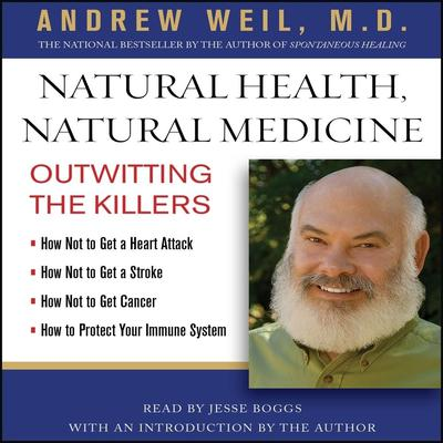 Natural Health, Natural Medicine by Andrew Weil audiobook