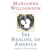 The Healing of America by  Marianne Williamson audiobook