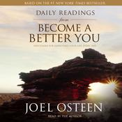 Daily Readings from Become a Better You by  Joel Osteen audiobook
