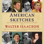 American Sketches by  Walter Isaacson audiobook