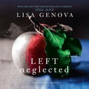 Left Neglected by  Lisa Genova audiobook