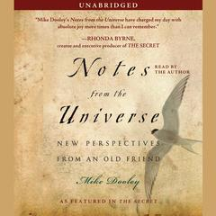Notes from the Universe by Mike Dooley audiobook