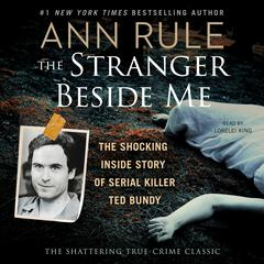 The Stranger Beside Me by Ann Rule audiobook