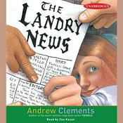 The Landry News by  Andrew Clements audiobook