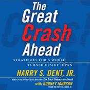 The Great Crash Ahead by  Harry S. Dent Jr. audiobook