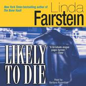 Likely to Die by  Linda Fairstein audiobook