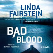 Bad Blood by  Linda Fairstein audiobook