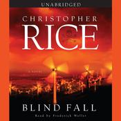 Blind Fall by  Christopher Rice audiobook
