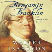 Benjamin Franklin by  Walter Isaacson audiobook