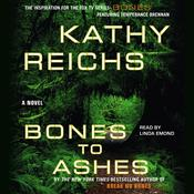 Bones to Ashes by  Kathy Reichs audiobook