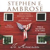 To America by  Stephen E. Ambrose audiobook