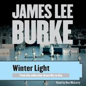 Winter Light by  James Lee Burke audiobook