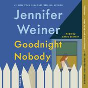 Goodnight Nobody by  Jennifer Weiner audiobook