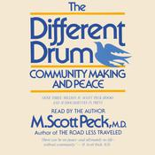 The Different Drum by  M. Scott Peck audiobook