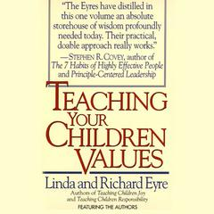 Teaching Your Children Values by Linda Eyre audiobook