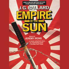Empire of the Sun by J. G. Ballard audiobook