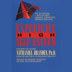 Experience High Self-Esteem by Nathaniel Branden audiobook